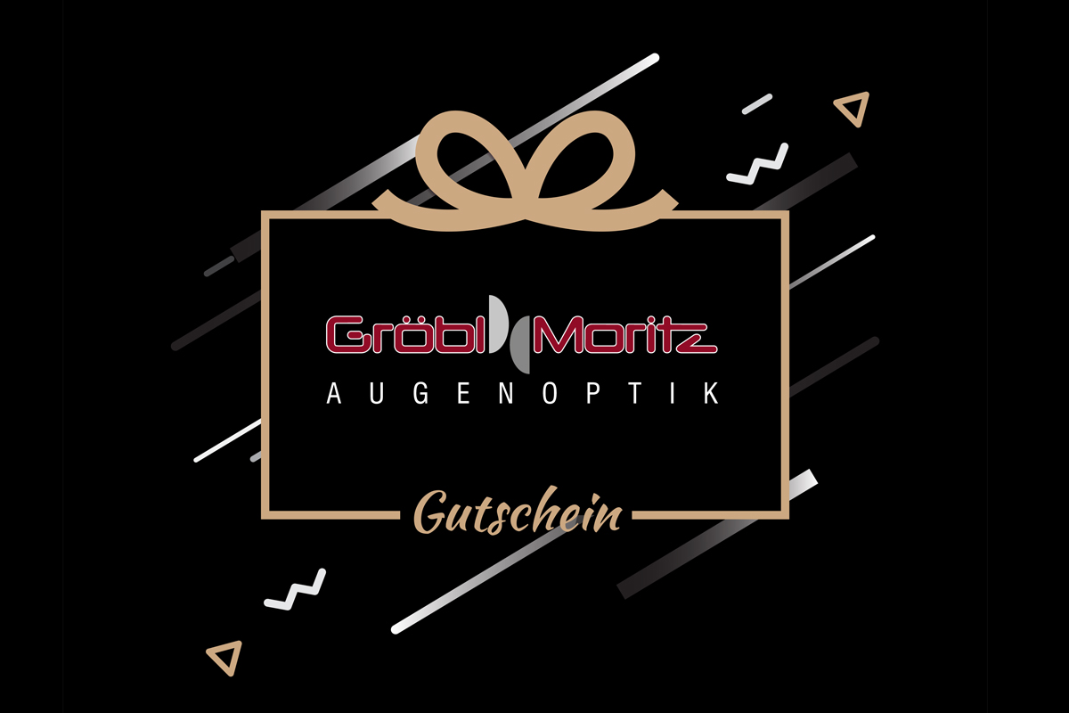 Gutschein Gröbl Moritz Augenoptik